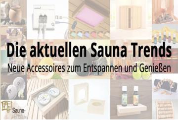 Sauna Trends und Neuheiten >